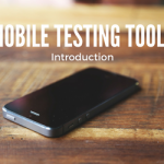 mobile testing tools introduction