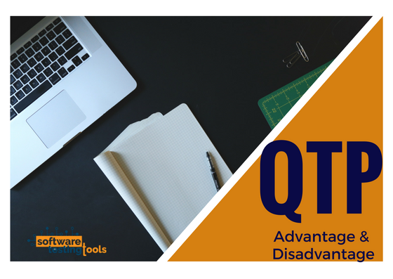 QTP -Quick Test Professional- Advantages and Disadvantages