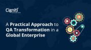A Practical Approach to QA Transformation in a Global Enterprise