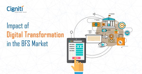 Impact of Digital Transformation in the BFS Market