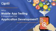 Why Mobile App Testing is Important for Application Development?