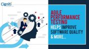 Agile Performance Testing Helps Improve Software Quality, And More…