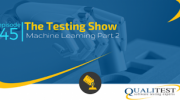 Machine Learning Part 2 With Peter Varhol: The Testing Show
