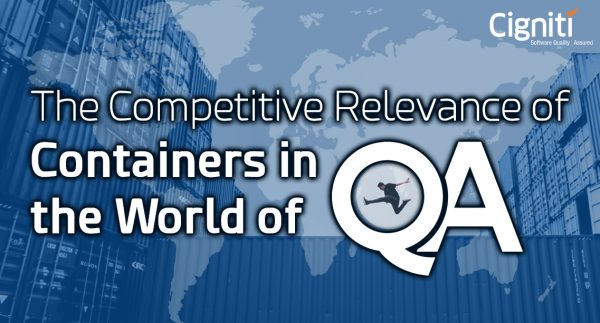The Competitive Relevance of Containers in the World of QA
