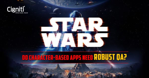 Star Wars: Do Character-based Apps Need Robust QA?