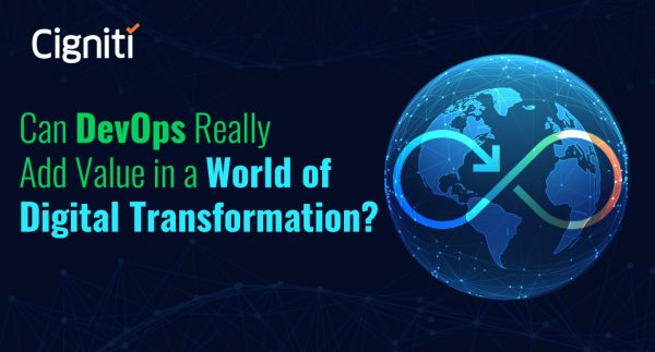 Can DevOps Really Add Value in a World of Digital Transformation?