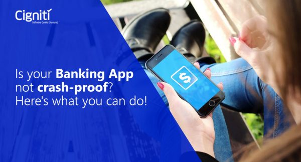 Is your Banking App not crash-proof? Here's what you can do!