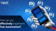 How can you effectively implement Test Automation?